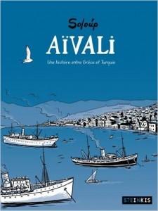 Aïvali, une hitoire entre Grèce et Turquie